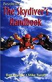 Pap: Parachuting the Skydivers Handbook