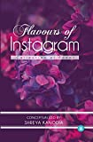 Flavours of Instagram - Collection Of Poems