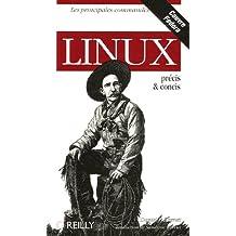 Linux : Précis et concis