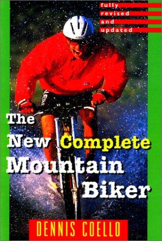 The New Complete Mountain Biker por Dennis Coello
