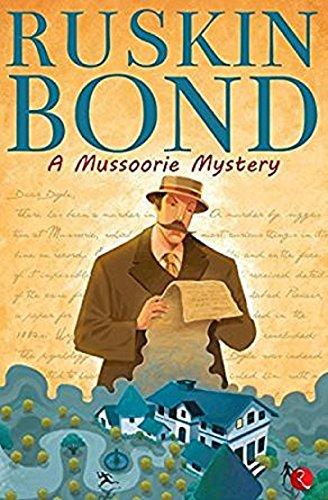 Ruskin Bond A Mussoorie Mystery