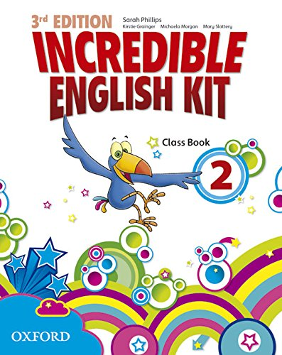 Incredible English Kit 2: Class Book 3rd Edition (Incredible English Kit Third Edition) - 9780194443654 por Sarah Phillips