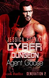 Cyber Dungeon  -   Agent Goose: Generation 2