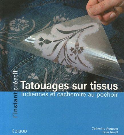Tatouages sur tissus : Indiennes et cachemire au pochoir