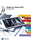 Health at a Glance 2017: OECD Indicators