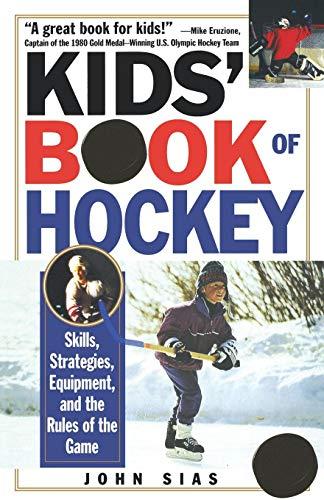 Kids' Book Of Hockey: Skills, St...