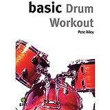 Telecharger Livres Basic Drum Workout Pour Batterie (PDF,EPUB,MOBI) gratuits en Francaise