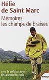 Memoires les champs de braises (French Edition) by Helie De Saint-Marc(2002-06-20) - PERRIN - 01/01/2002