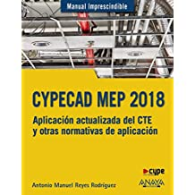 CYPECAD MEP 2018. Diseño y cálculo de instalaciones en los edificios (Manuales Imprescindibles)