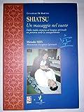 Scarica Libro Shiatsu Un massaggio nel vuoto (PDF,EPUB,MOBI) Online Italiano Gratis