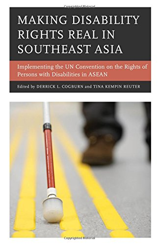 making-disability-rights-real-in-southeast-asia-implementing-the-un-convention-on-the-rights-of-pers
