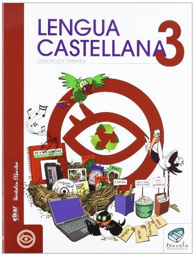Txanela 3 - Lengua castellana 3 (6 liburuxka) - 9788497837071