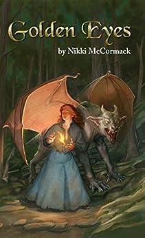Golden Eyes (English Edition) par [McCormack, Nikki]