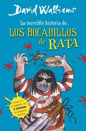 Pdf La Increíble Historia De Los Bocadillos De Rata