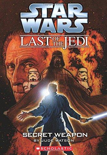 The Last Of The Jedi #07 Secret Weapon [Paperback]