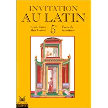 Invitation au latin, 5e. Fascicule