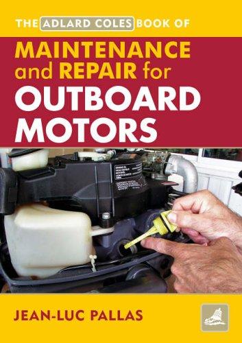 Maintenance and Repair Manual for Outboard Motors (Adlard Coles Book of)