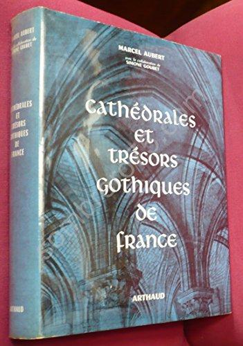Cathédrales et trésors gothiques de France.