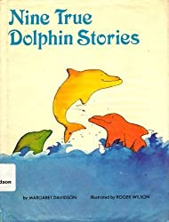 Nine True Dolphin Stories by Margaret Davidson (1983-09-02)