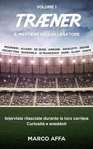 TRÆNER: Il mestiere dell'allenatore (Italian Edition)