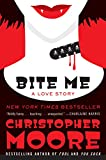 Bite Me: A Love Story (Bloodsucking Fiends Book 3) (English Edition)