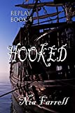 Replay Book 4: Hooked (English Edition)