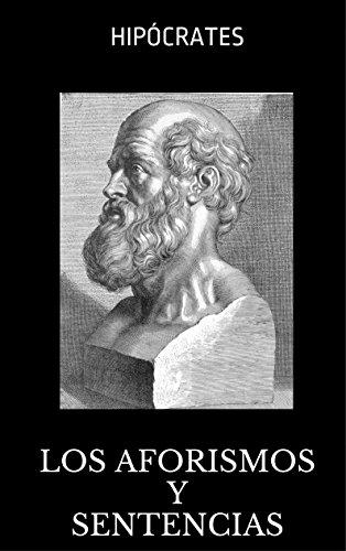Los aforismos y sentencias de Hipócrates por Hipócrates