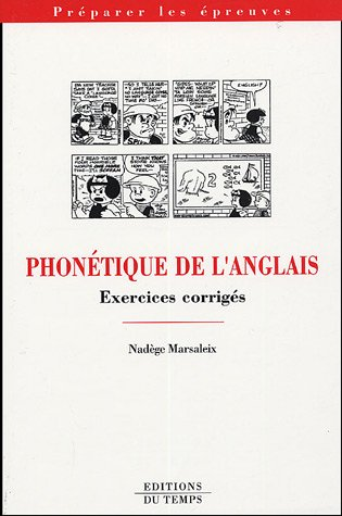 Phonétique de l'anglais : Exercices corrigés