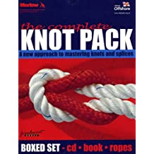 The Complete Knot Pack: A New Approach to Mastering Knots and Splices