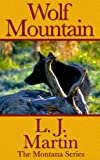 Image de Wolf Mountain - The Montana Series (English Edition)