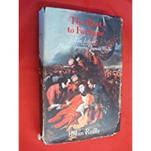 The Rest to Fortune - the life of Major-General James Wolfe