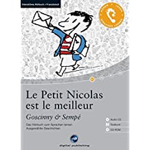 Le Petit Nicolas est le meilleur - Interaktives Hörbuch Französisch: Das Hörbuch zum Sprachen lernen mit ausgewählten Geschichten