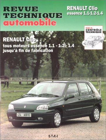 Revue technique automoblie : Renault Clio essence 1,1-1,2-1,4. Tous moteurs essence 1,1-1,2-1,4 jusqu'a fin de fabrication