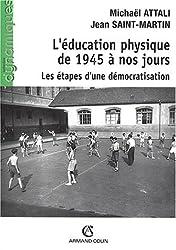 L'éducation physique de 1945 à nos jours : Les étapes d'une démocratisation
