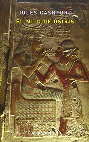El mito de Osiris (IMAGINATIO VERA) por Jules Cashford