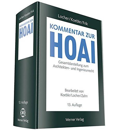 Kommentar zur HOAI: Gesamtdarstellung zum Architekten- und Ingenieurrecht