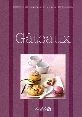 Gâteaux & Cie - Gourmandises en série