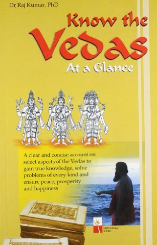 Know the Vedas by Raj Kumar (2004-12-30) par Raj Kumar