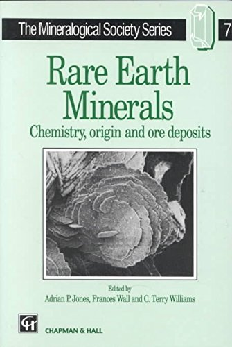 [(Rare Earth Minerals : Chemistry, Origin and Ore Deposits)] [By (author) Adrian P. Jones ] published on (February, 1996)