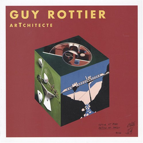 ArTchitecte par Guy Rottier