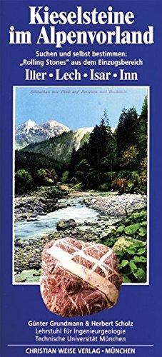 Kieselsteine im Alpenvorland: Suchen und selbst bestimmen: