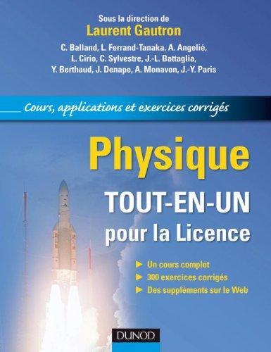 Physique. Tout-en-un pour la Licence - Cours, applications et exercices corrigs
