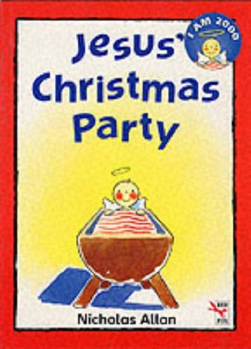 Jesus' Christmas Party (Red Fox picture books) by Nicholas Allan (1993-10-21)