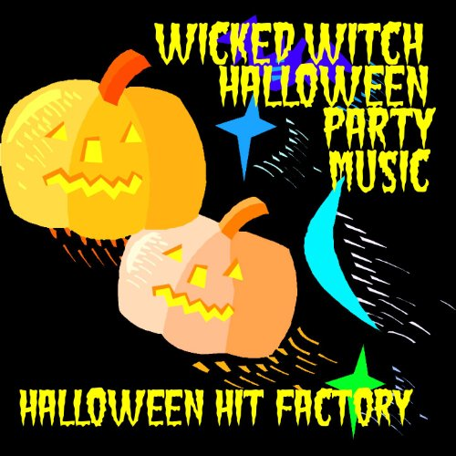 Wicked Witch Halloween Party Music (Halloween-party Music Factory)
