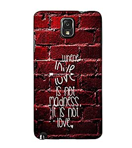 Fuson Designer Back Case Cover for Samsung Galaxy Note 4 :: Samsung Galaxy Note 4 N910G :: Samsung Galaxy Note 4 N910F N910K/N910L/N910S N910C N910Fd N910Fq N910H N910G N910U N910W8 (When love is not madness)
