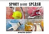 SPORT trifft SPLASH - normal war gestern (Wandkalender 2020 DIN A3 quer): Willkommen in einer surrealen Sportwelt (Monatskalender, 14 Seiten ) (CALVENDO Sport)