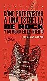 Como Entrevistar A Una Estrella De Rock par García