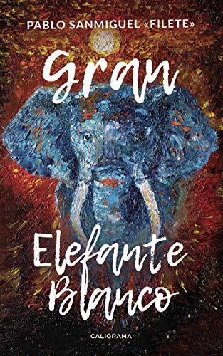 Gran Elefante Blanco por Pablo Sanmiguel «Filete»