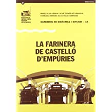 Farinera de Castelló d'Empúries/La (Quaderns de Didàctica i Difusió)