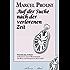 Marcel Proust: Auf der Suche nach der verlorenen Zeit (Teilausgabe, ca. 1100 Seiten)